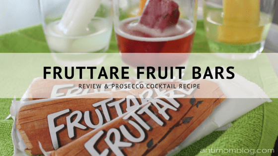 Fruttare Fruit Bars + Prosecco Cocktail Recipe