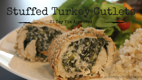 Stuffed Turkey Cutlet – 21 Day Fix Approved