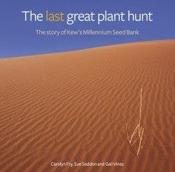 The last great plant hunt - Kew Publishing