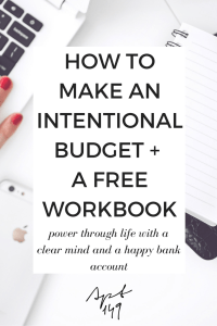 How to make an intentional budget