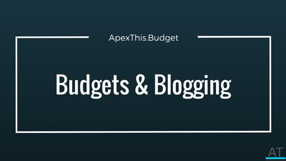 A Renewed Sense Of Budgets And Blogging