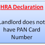 Landlord does not have PAN Card Number