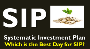 Best day for SIP in Mutual Fund