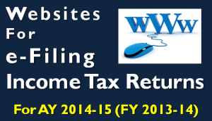 Websites for e-filing Income Tax Return Online for AY 2014-15