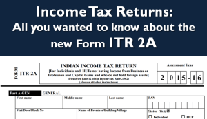 Form ITR 2A - The Detailed Guide