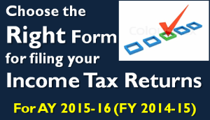 The Right Form for filing your Income Tax Returns