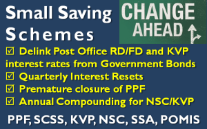 Changes in Small Saving Schemes