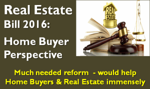 Real Estate Bill 2016 - Home Buyer Perspective