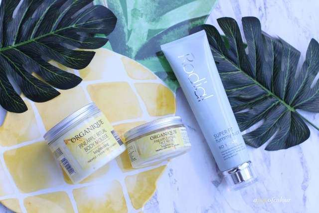 Organique Pineapple Ritual line and Rodial Super Fit Tummy Tuck