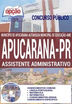 Apostila - ASSISTENTE ADMINISTRATIVO - Concurso Apucarana PR 2016