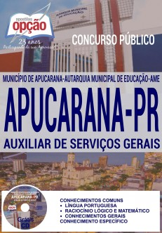 Apostila - AUXILIAR DE SERVIÇOS GERAIS - Concurso Apucarana PR 2016