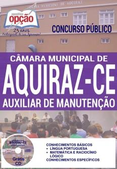 Apostila - AUXILIAR DE MANUTENÇÃO - Concurso Câmara Municipal de Aquiraz / CE 2016