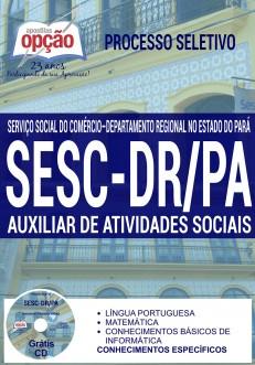 Apostila - AUXILIAR DE ATIVIDADES SOCIAIS - Processo Seletivo SESC-DR / PA 2016