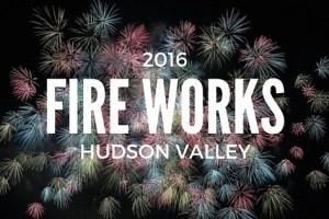 2016 Hudson Valley Fireworks List