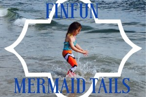Review: Fin Fun Mermaid Tails