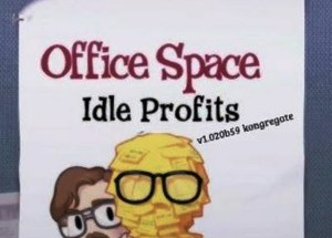Office Space Idle Profits for Windows 10/ 8/ 7 or Mac