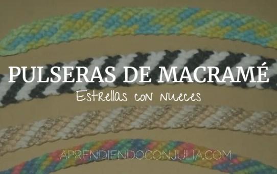 ESTRELLAS CON NUECES PULSERAS DE MACRAME