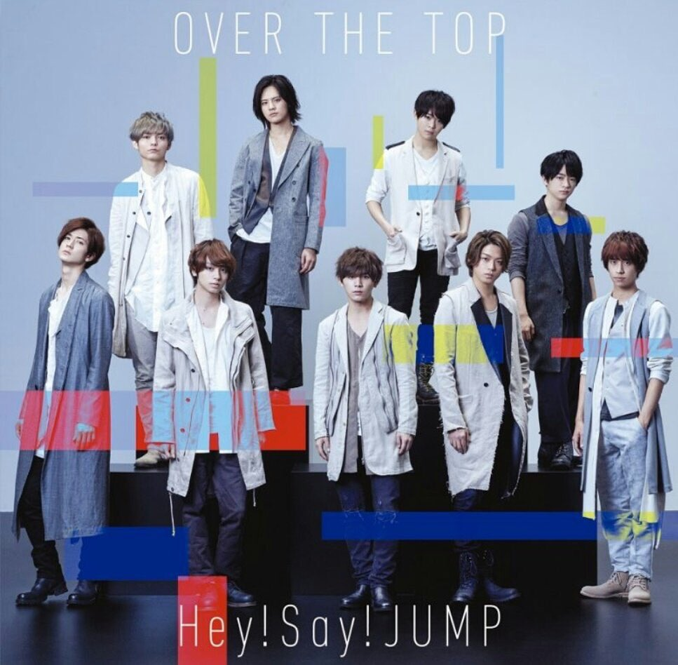 "Hey! Say! JUMP to release new single ""OVER THE TOP"""