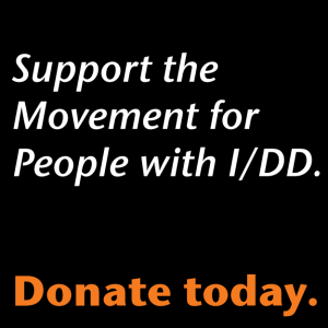 Support the Movement for People with I/DD