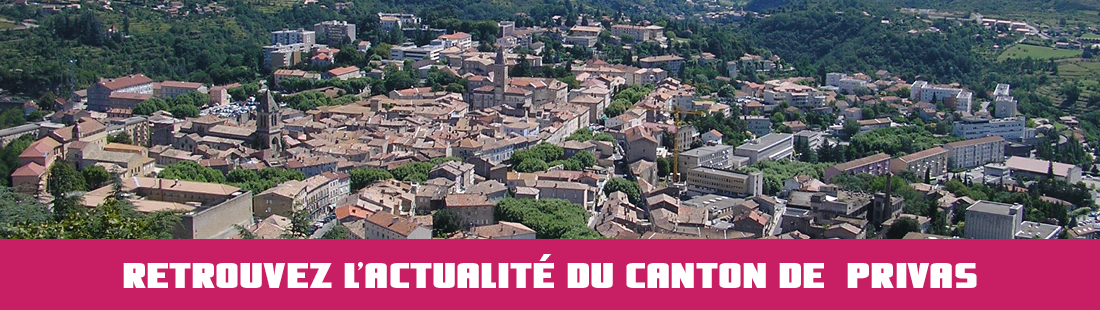 ACTUALITE DU CANTON DE PRIVAS
