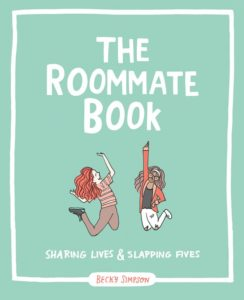 The Roommate Book by Becky Simpson
