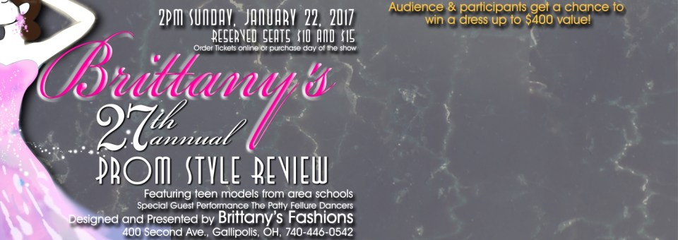 27th Annual Brittany's Prom Style Review