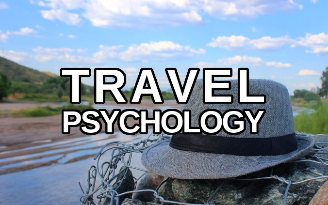 Travel Psychology – The Psychology of Travel