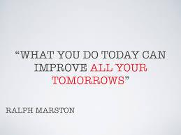 do today