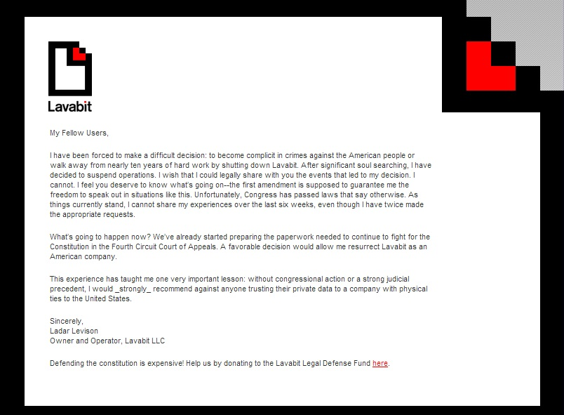 Lavabit was probably served with federal court orders demanding