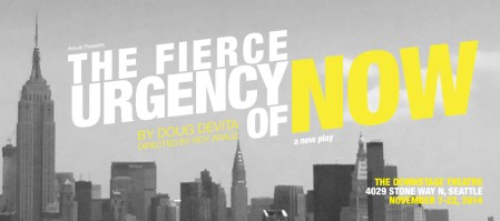 The Fierce Urgency of Now by Doug DeVita