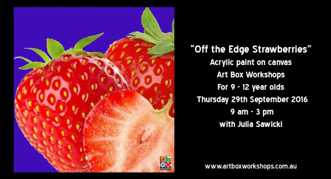 """Strawberries off the Edge"", painting on Canvas spring school holiday workshop at Art Box Workshops"
