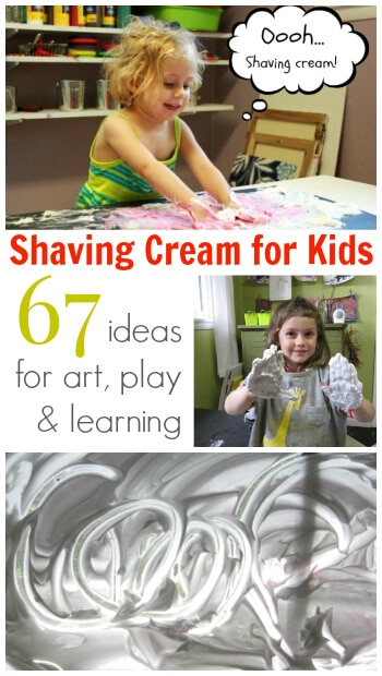 Shaving Cream for Kids - 67 ideas for art play and learning