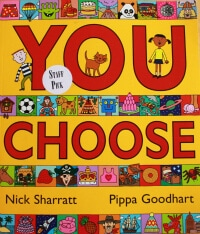 You Choose Childrens Picture Book