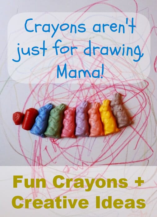 Crayons aren't just for drawing, Mama! Fun crayons + creative ideas for using them with kids