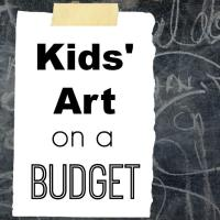 Kids Art Supplies on a Budget