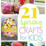 21 Spring Crafts Kids will Love
