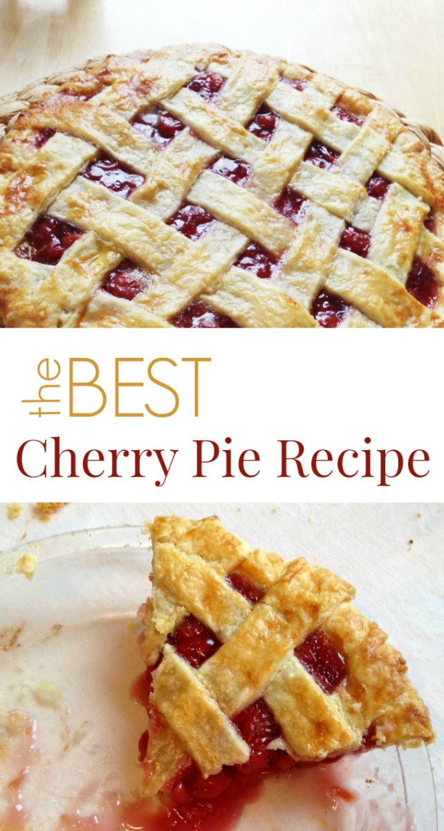 The Best Cherry Pie Recipe Ever