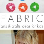 Fabric Arts and Crafts Ideas for Kids
