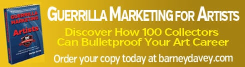 Guerrilla Marketing for Artists - Order Your Copy Today