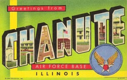 Chanute_Air_Force_Base_-_1950s_postcard