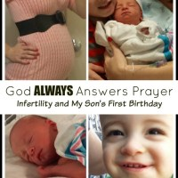 God ALWAYS Answers Prayer--Infertility and My Son's First Birthday