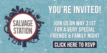 Salvage Station's Friends & Family Night! Tue., May 31, 2016