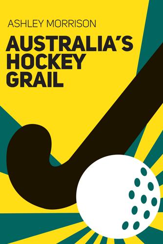 Australias Hockey Grail