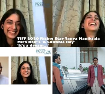 Tanya Maniktala, 'Lata' in director Mira Nair's 'A Suitable Boy' talks to acv about her selection as Toronto International Film Festival (TIFF) 2020 Rising Star, as fest get under way…