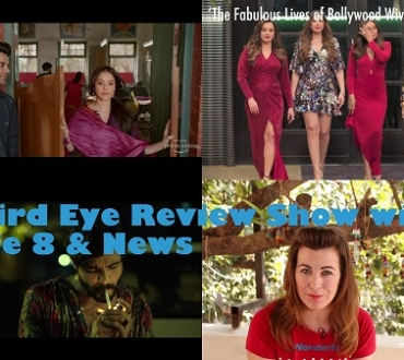 The fabulous lives of Bollywood wives, Chhalaang and Mainkar Chapay – it's the ACV Bird Eye Review  Show with Nat – Episode 8