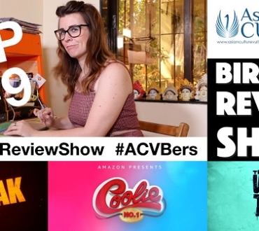 Bird Eye Review Show – Episode 9: The White Tiger, Coolie No1 and AKvsAK