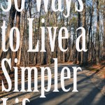 30 Ways to Live a Simpler Life