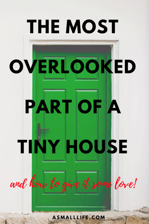 he Most Overlooked Part of a Tiny House | asmalllife.com