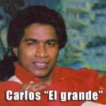 Carlos El Grande