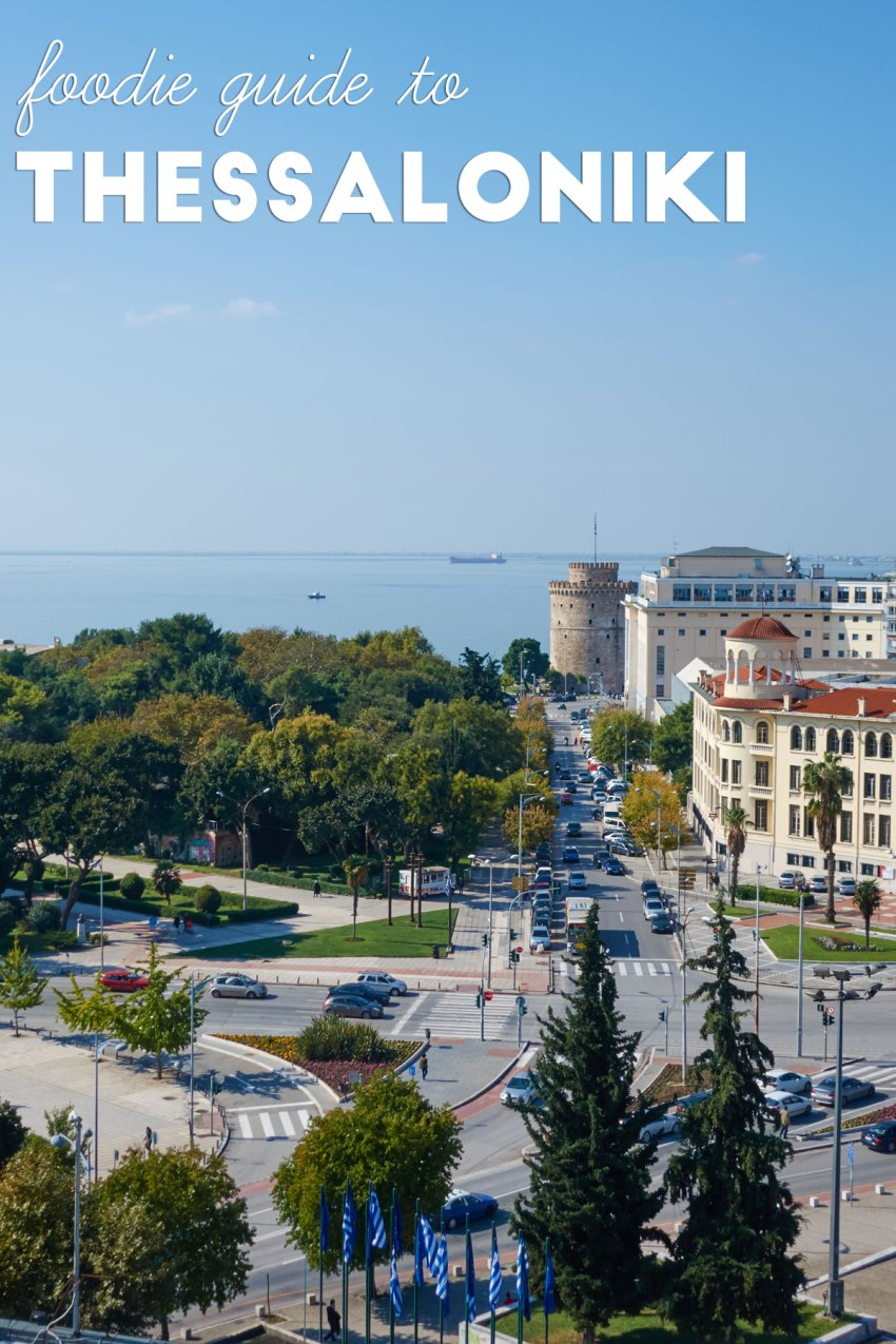 Foodie Guide to Thessaloniki